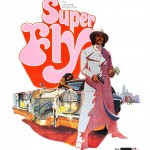 "Movie poster for ""Super Fly"""