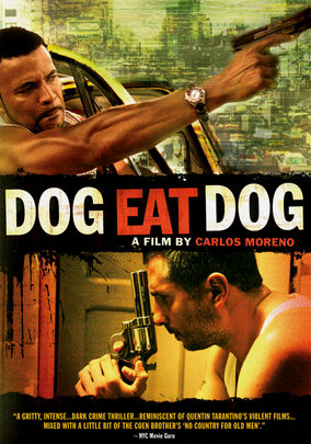 Movie Poster for &quotDog Eat Dog""
