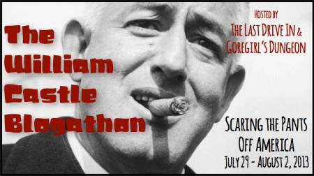 "Banner for ""The William Castle Blogathon"" hosted by The Last Drive In & Goregirl's Dungeon (July 29 - Aug. 2, 2013)"