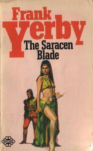 "Book Cover for ""The Saracen Blade"" by Frank Yerby (first published in 1952, this edition in 1973)"